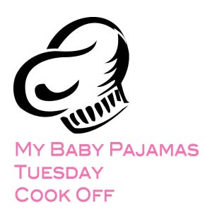 My Baby Pajamas Tuesday Cook Off